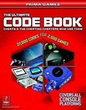 The Ultimate Code Book: Cheats and the Cheating Cheaters Who Use Them Prima Gam