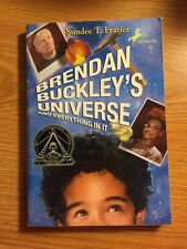 Brendan Buckley's Universe and Everything in It by Sundee T. Frazier (2008, Pape