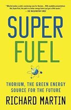 2013-08-20, SuperFuel: Thorium, the Green Energy Source for the Future (MacSci),