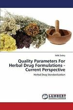 Quality Parameters for Herbal Drug Formulations -Current Perspective by Dubey...