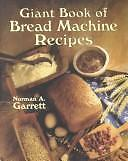 Giant Book of Bread Machine Recipes