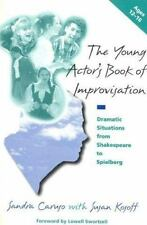 The Young Actor's Book of Improvisation: Dramatic Situations from Shakespeare to