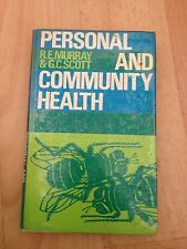 R. E. MURRAY, PERSONAL AND COMMUNITY HEALTH. 1969. HARDCOVER WJACKET