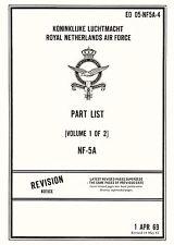 NORTHROP NF-5A - PART LIST VOL.1 & VOL.2  EO-NF5A-4  KLU / RNLAF