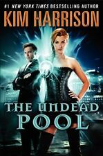Kim Harrison: The Undead Pool, Book 12 of The Hollow's, HC w/DJ, 1st Ed, NEW