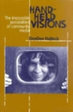 Hand-Held Visions: The Uses of Community Media (Media Studies, 5)-ExLibrary