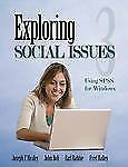 LIKE NEW Exploring Social Issues: Using SPSS for Windows  PaperbacK