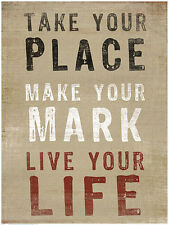 INSPIRATIONAL ART PRINT Take Your Place by Bohemia Studios 30x40 Motivate Poster