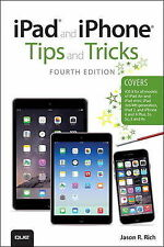 iPad and iPhone Tips and Tricks (Covers iPhones and iP