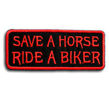 Save A Horse Patch Iron on Harley Funny Rock Biker Rider Saying Text Sew Tattoo