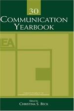 Communication Yearbooks Vols 6-33 Set: Communication Yearbook 30 (Volume 30)