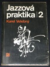 Karel Velebny - Jazzova praktika 2 - 1st edition - SIGNED!!!!