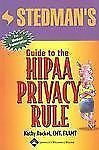 Stedman's Guide to the HIPAA Privacy Rule