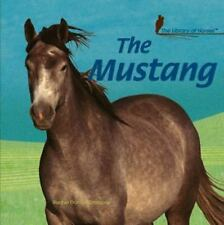 The Mustang (Library of Horses)