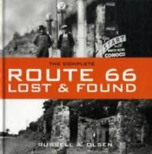 The Complete Route 66 Lost & Found, Russell A. Olsen, Good Book