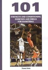 101 Strength And Conditioning Exercises And Drills for Basketball (Coaches Choic