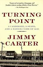 Turning Point : A Candidate, a State, and a Nation Come of Age, Jimmy Carter, Ve