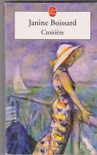 Janine Boissard - Croisière - 2003 poche - TB état -4/04