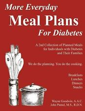 More Everyday MEAL PLANS for Diabetes : A 2nd Colection of Planned Meals for...