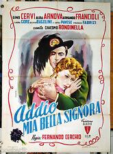 manifesto 2F film ADDIO MIA BELLA SIGNORA Armando Francioli, Alba Arnova 1953