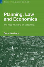 Planning, Law and Economics: The Rules We Make for Using Land (RTPI-ExLibrary