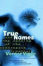 True Names and the Opening of the Cyberspace Frontier by Vernor Vinge (2001,...
