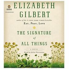 The Signature of All Things: A Novel Audio CD New