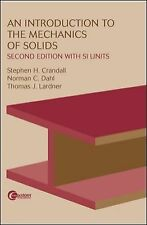 An Introduction to the Mechanics of Solids:  Second Edition with SI Units by Cr