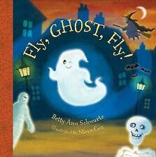 Fly, Ghost, Fly!