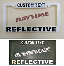 REFLECTIVE CUSTOM MADE PERSONALIZED WHITE / BLACK License Plate Frame