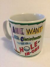 All I want for Christmas is a Hole-in-One Golf Coffee Mug Cup Russ