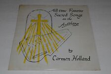 Carmen Holland~All-Time Favorite Sacred Songs on The Autoharp~Christian~SEALED