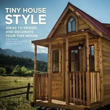 Tumbleweed Presents : Tiny House Inspire (Working Title) by Steve Weissmann...