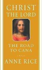 Christ the Lord: The Road to Cana, Anne Rice, Good Book