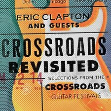 Eric Clapton - Crossroads Revisited Selections From The Crossroads Guitar Festiv