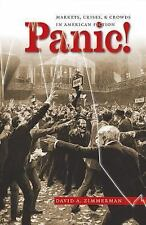 Panic!: Markets, Crises, and Crowds in American Fiction (Cultural Studies of the