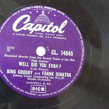 78rpm BING CROSBY - & SINATRA well did you evah / & GRACE KELLY true love