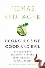 Economics of Good and Evil: The Quest for Economic Meaning from Gilgamesh to Wal