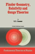 Finsler Geometry, Relativity and Gauge Theories 12 by G. S. Asanov (2011,...