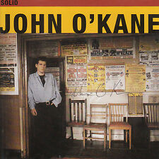 JOHN O'KANE Solid 1991 UK SIGNED / AUTOGRAPHED 10-track CD + CoA