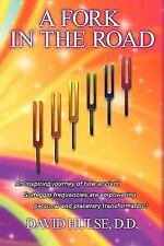 A Fork in the Road : An inspiring journey of how ancient Solfeggio...