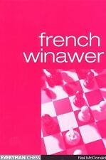 French Winawer by Neil McDonald (2000, Paperback)