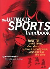 Sports Handbook  How to Steal Home,Slam Dunk,Score Penalty Kick & Play Like Pro