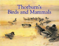 Thorburns Birds and Mammals,GOOD Book