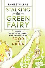 James Villas - Stalking The Green Fairy (2004) - Used -  (Hardcover)