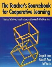 Teacher's Sourcebook for Cooperative Learning: Practical Techniques, Basic Princ