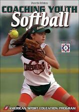 Coaching Youth Softball by American Sport Education Program Staff (2007,...