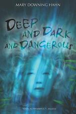 Deep and Dark and Dangerous Hahn, Mary Downing Paperback