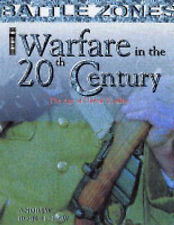 Warfare in the 20th Century: The Age of Global Conflict (Battle Zones),Andrew Ro