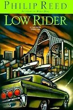 LOW RIDER (Car Noir Thrillers) by Philip Reed hc dj signed full number line